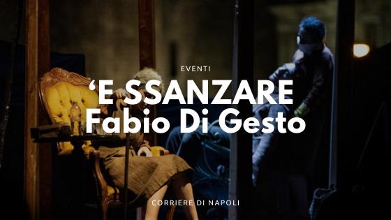 """""""'E ssanzare"""" di Fabio Di Gesto al Teatro alla Deriva"""