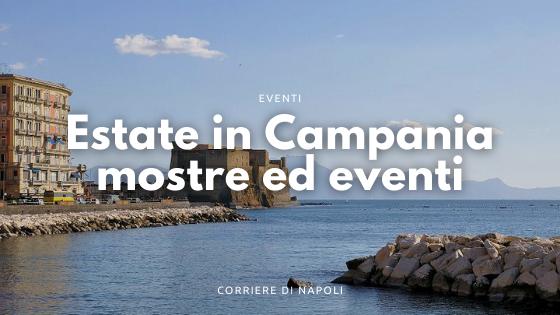 Festival e Musei: estate culturale in Campania