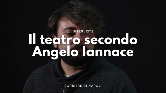 Il teatro secondo Angelo Iannace: la chiave della felicità
