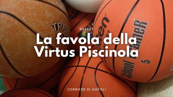 Virtus Piscinola: un quartiere che si riscatta nella palla a spicchi